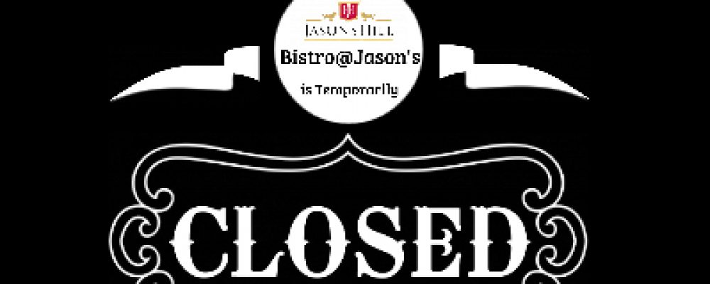Jason's Hill Bistro CLOSED