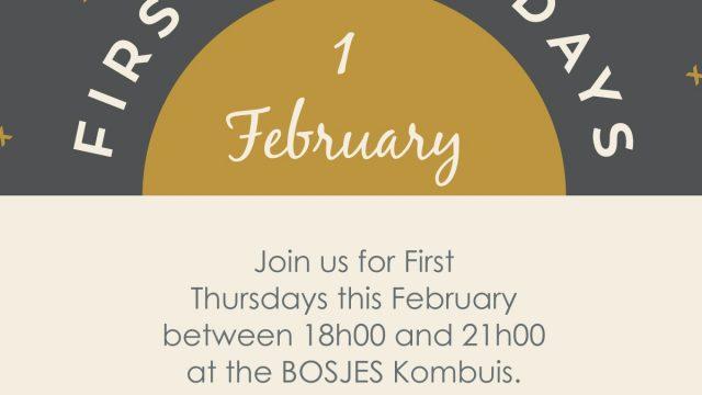 First Thursdays @ Bosjes