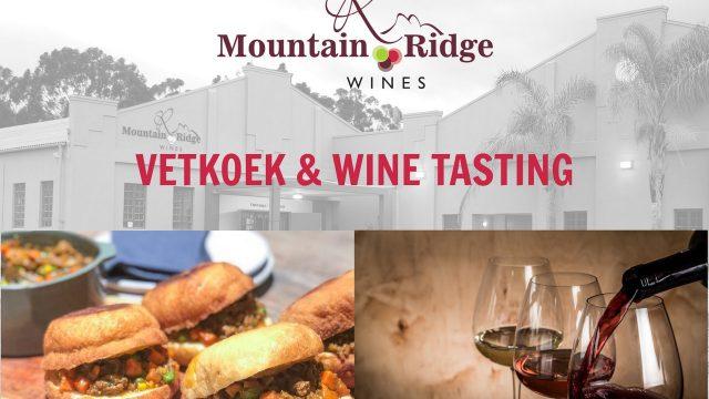 Vetkoek and Wine tasting at Mountain Ridge