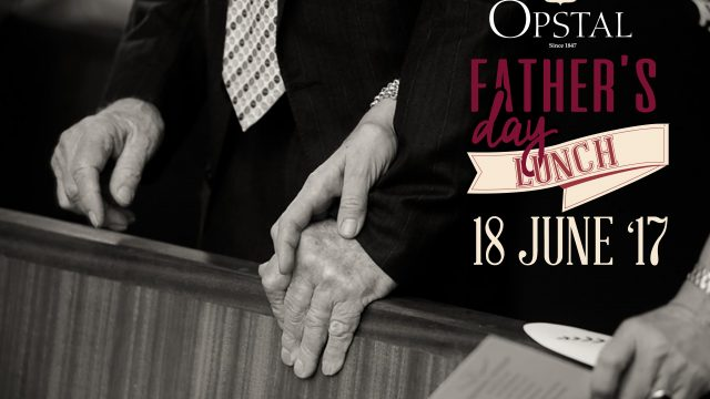 Fathers day Lunch @ Opstal 18 June