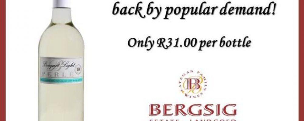 Bergsig Bouquet Light back by popular demand