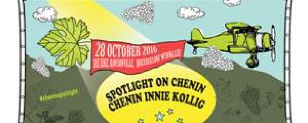 Spotlight on Chenin Event in Breedekloof: 28 October 2016