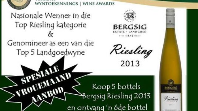 Bergsig Estate: Spesiale Vrouemaand Aanbod op Riesling 2013