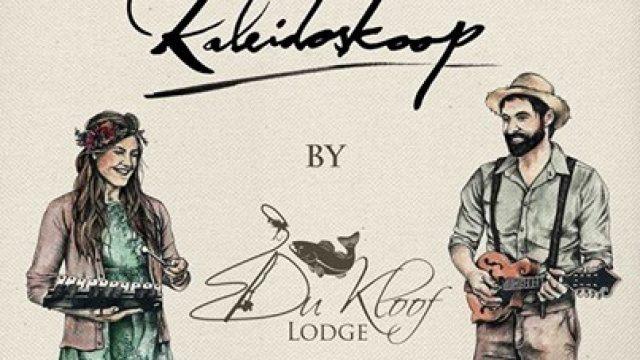 Kaleidoskoop @ Du Kloof Lodge