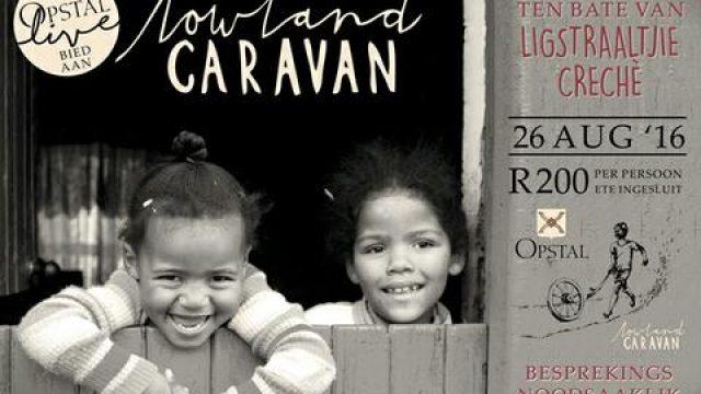 Opstal Live bied aan – Lowland & Ligstraaltjie!
