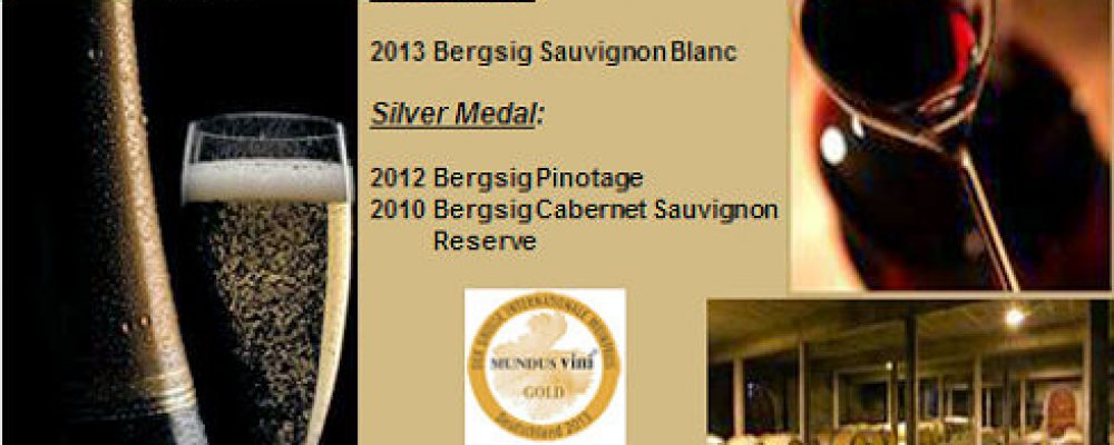 Bergsig Cellar achievements at Mundus Vini 2014, Germany